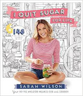 I Quit Sugar for Life: Your fad-free wholefood wellness code and cookbook.